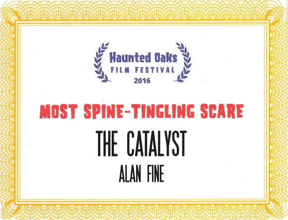 """The Catalyst"" won ""Most Spine-Tingling Scare"" at the Haunted Oaks Film Festival, Pittsburgh"