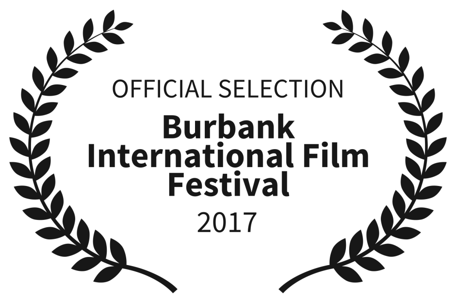 Official Selection of the Burbank International Film Festival